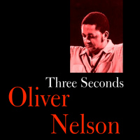 Oliver Nelson - Three Seconds
