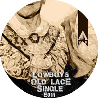 Lowboys - Old Lace