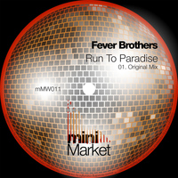 Fever Brothers - Run To Paradise