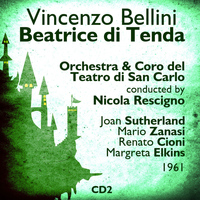 Joan Sutherland - Vincenzo Bellini : Beatrice di Tenda (1961), Volume 2