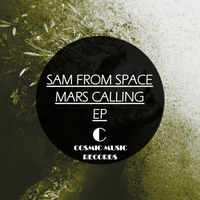 Sam From Space - Mars Calling EP