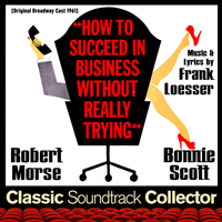Frank Loesser - How to Succeed in Business Without Really Trying (Original Broadway Cast 1961)
