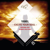Yamil - Excite Your Soul