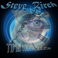 Steve Birch - Time Traveller