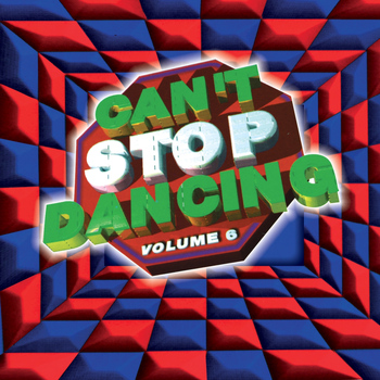 Various Artists - Can't Stop Dancing, Vol. 6