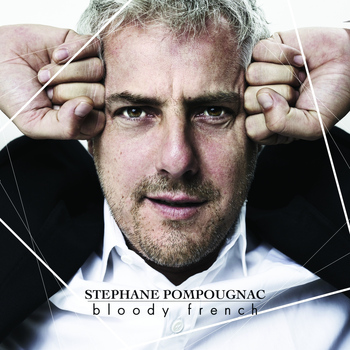 Stéphane Pompougnac - Bloody French