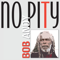 Bob Andy - No Pity