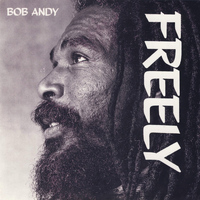 Bob Andy - Freely