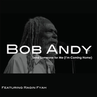 Bob Andy - Send Someone for Me
