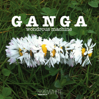 Ganga - Wondrous Machine