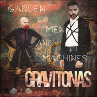 Gravitonas - Garden Of Men And Machines