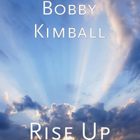 Bobby Kimball - Rise Up