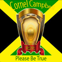 Cornel Campbell - Please Be True
