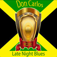 Don Carlos - Late Night Blues