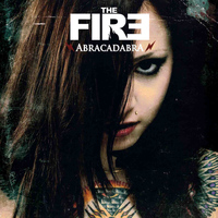 The Fire - Abracadabra