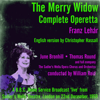 The Sadler's Wells Opera Company and Orchestra - Franz Lehár: The Merry Widow Broadcast 1959