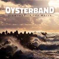 Oysterband - Diamonds on the Water