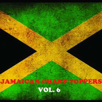Various Artists - Jamaican Chart Toppers, Vol. 6