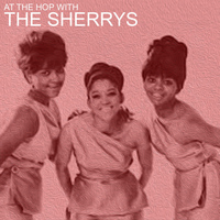 The Sherrys - At The Hop With The Sherrys