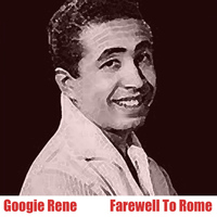 Googie Rene - Farewell To Rome