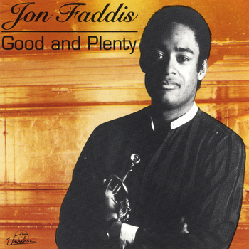 Jon Faddis - Good & Plenty