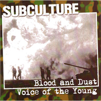 Subculture - The Blood and Dust (Voice of the Young) [Bonus Live Track Edition]