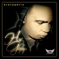 Systematic - His Glory