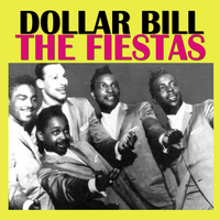 The Fiestas - Dollar Bill