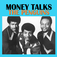 The Penguins - Money Talks