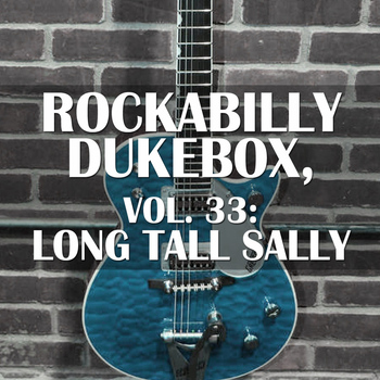 Various Artists - Rockabilly Dukebox, Vol. 33: Long Tall Sally