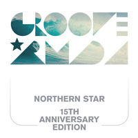 Groove Armada / - Northern Star 15th Anniversary