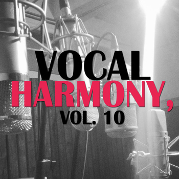 Various Artists - Vocal Harmony, Vol. 10