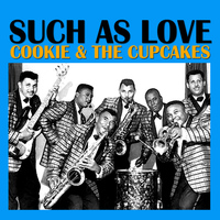 Cookie & The Cupcakes - Such As Love