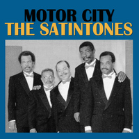 The Satintones - Motor City