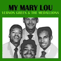 Vernon Green & The Medallions - My Mary Lou