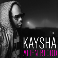 Kaysha - Alien Blood