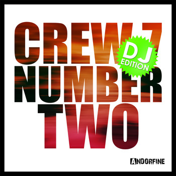 Crew 7 - Number Two - DJ Edition