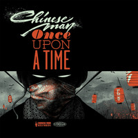 Chinese Man - Once Upon a Time