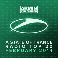 Armin van Buuren ASOT Radio Top 20 - A State Of Trance Radio Top 20 - February 2014 (Including Classic Bonus Track)