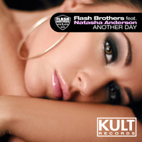 "Flash Brothers - Kult Records Presents ""Another Day"""