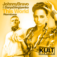 Johnny Bravo - Kult Records Presents This World (Remixes)
