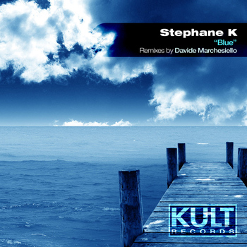 "Stephane K - Kult Records Presents ""Blue"""