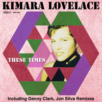 Kimara Lovelace - These Times