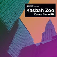 Kasbah Zoo - Dance Alone EP