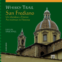 Whisky Trail - San Frediano