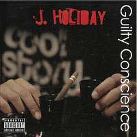 J. Holiday - Guilty Conscience