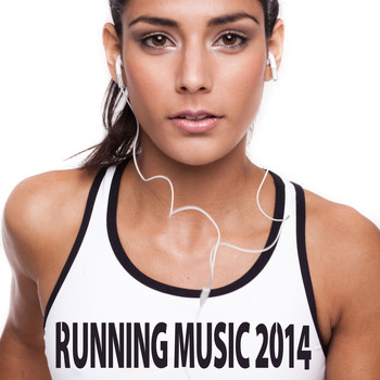 Various Artists - Running Music 2014 (Explicit)