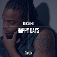 blessed - Happy Days