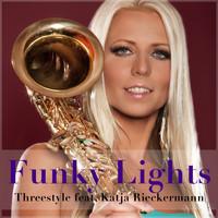 Threestyle feat. Katja Rieckermann - Funky Lights