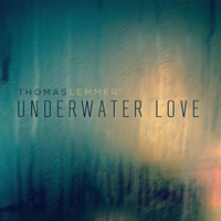 Thomas Lemmer - Underwater Love